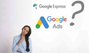 google express vs google ads